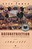 Reconstruction, Eric Foner, 0060937165
