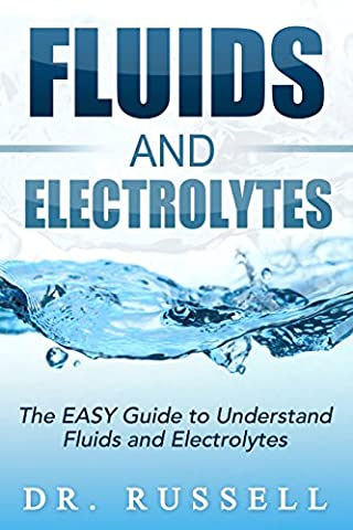 The EASY Guide to Understand Fluids and Electrolytes! (Saunder Pn 2015)