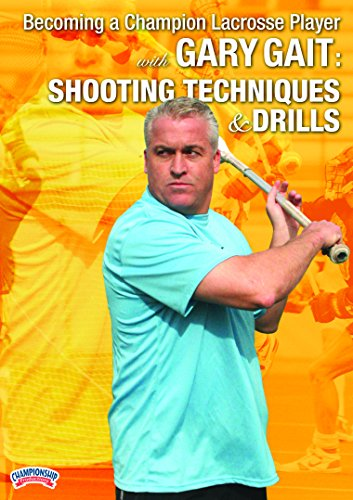 Championship Productions Becoming A Champion Lacrosse Player with Gary Gait: Shooting Techniques and Drills DVD ()