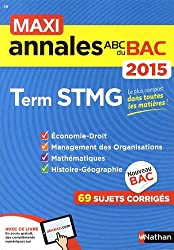 MAXI Annales ABC du BAC 2015 Term STMG