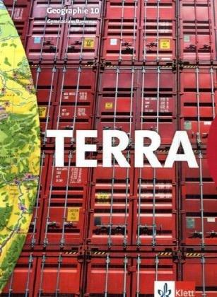 TERRA Geographie für Bayern - Ausgabe für Gymnasien / Schülerbuch 10. Schuljahr Gebundenes Buch – 1. Januar 2008 Ulrich Eckert Max Huber Klett 3623279609