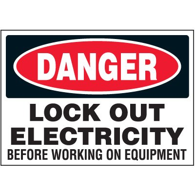 Vinyl Lock-Out Labels - Danger Lock Out Electricity - 5''h x 7''w, White DANGER LOCK OUT ELECTRICITY BEFORE WORKING ON EQUIPMENT - Super-Stik Adhesive