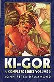 drummond house plans Ki-Gor: The Complete Series Volume 3