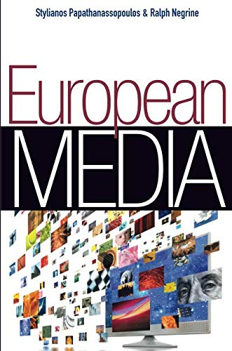 European Media: Structures, Policies and Identity