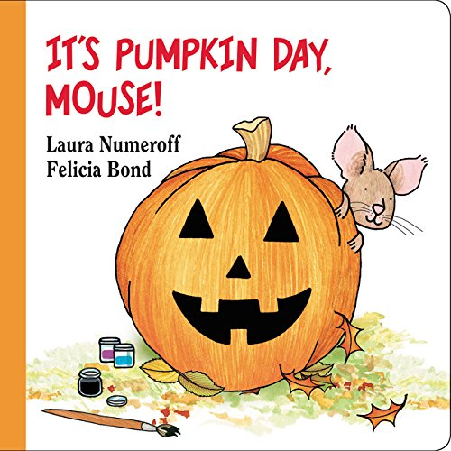 It's Pumpkin Day, Mouse! (If You Give...) -
