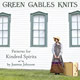 Green Gables Knits, Joanna Johnson, 0578124688