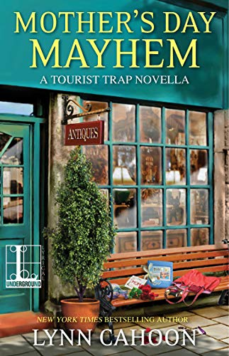 Mother's Day Mayhem (A Tourist Trap Mystery) by [Cahoon, Lynn]
