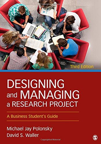 Designing and Managing a Research Project: A Business Student′s Guide