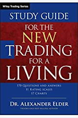 Study Guide for The New Trading for a Living (Wiley Trading) Paperback