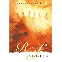 Rumours of Angels: Score for Choir by Graham Kendrick (2000-09-06)