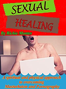 healing sexual addiction for Spiritual