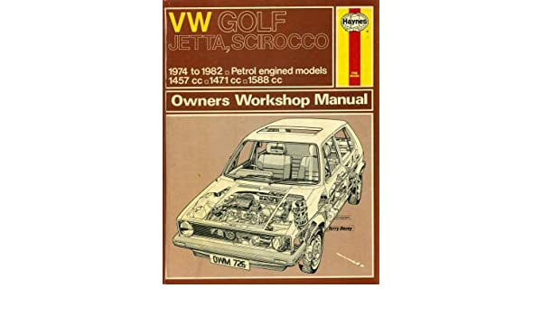 Volkswagen Golf, Jetta and Scirocco Owners Workshop Manual: A. K. Legg: 9780856967269: Amazon.com: Books
