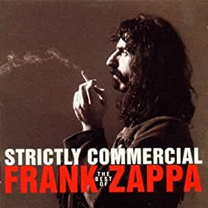 Strictly Commercial The Best Of Frank Zappa By Frank