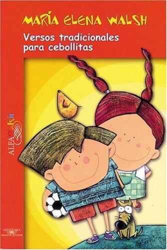 Versos Tradicionales para Cebollitas (Poetry, Riddles, Rhymes and Songs) (Spanish Edition) pdf