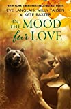 In the Mood Fur Love by  Eve Langlais in stock, buy online here
