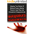 Unexplained Disappearances: Gripping True Stories Of Missing People, Missing Persons Case Files And Unexplained Disappearances (Missing Persons, Missing ... True Crime, Unsolved Mysteries Book 2)