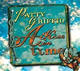 A Kiss in Time by Griffin, Patty (2003) Audio CD