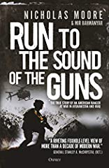 From frozen mountaintops to dusty city streets and everything in between, Run to the Sound of the Guns is a compelling and deeply personal account of a husband and father who nearly lost his life 'leading the way' in America's secretive globa...