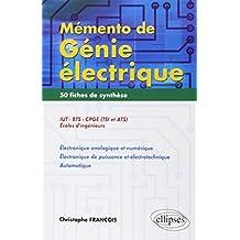 Memento de Genie Electrique 50 Fiches de Synthese En Electronique