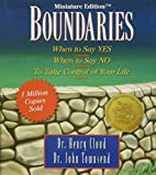 Boundaries: When to Say Yes, When to Say No-To Take Control of Your Life [Miniature Edition] (Inspirio/Zondervan Miniature Editions)