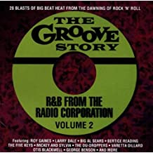 The Groove Story: R&B from the Radio Corporation, Vol. 2