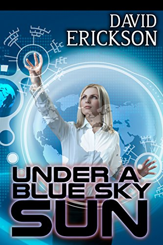 Book: Under a Blue Sky Sun by David Erickson