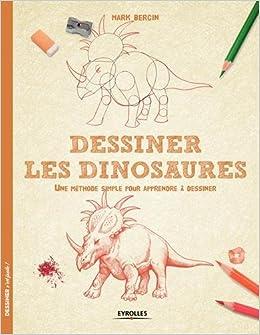 Dessiner les dinosaures 9782212139600 books - Dessiner dinosaure ...