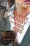 Huggy, huggy / kiss, Kiss, Ray daSilva, 0595363679