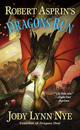 Robert Asprin's Dragons Run (Dragon Series Book