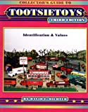 Collector's Guide to Tootsietoys: Identification