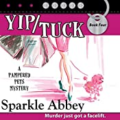 Yip/Tuck | Sparkle Abbey