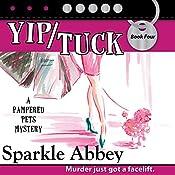 Yip/Tuck | Sparkle Abbey