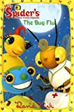 The Bug Flu, David Kirk, 044844691X
