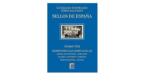 EDIFIL Catálogo Unificado Especializado de Sellos de España Serie ...