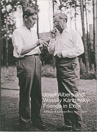 josef albers and wassily kandinsky friends in exile a decade of correspondence 1929 1940