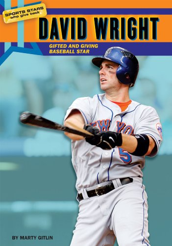 David Wright: Gifted and Giving Baseball Star (Sports Stars Who Give Back)