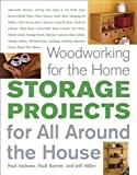 Woodworking for the Home: Storage Projects, Paul Anthony and Niall Barrett, 1561588016