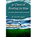 31 Days of Resting in Him: ...It's easier/harder than you think!