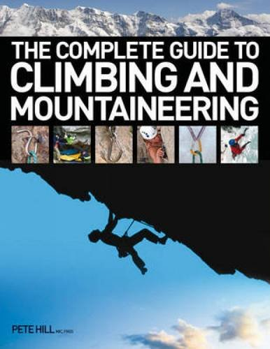 Read Online The Complete Guide To Climbing and Mountaineering pdf
