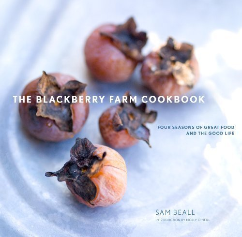 Great Blackberry (The Blackberry Farm Cookbook: Four Seasons of Great Food and the Good Life by Sam Beall (2009-10-20))
