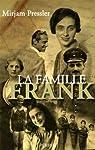 La famille Frank par Pressler