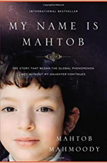 My Name Is Mahtob  The Story that Began in the Global Phenomenon Not  Without My 68caefac3a262