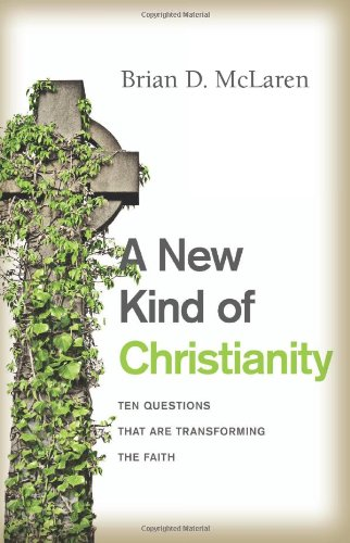 New Kind of Christianity, A