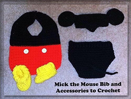 - Mick the Mouse Bib Ensemble Crochet Patterns