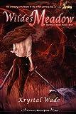 Wilde's Meadow, Krystal Wade, 1620071096