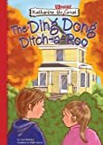 Book 9: The Ding Dong Ditch-a-Roo