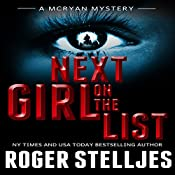 Next Girl on the List: McRyan Mystery Series | Roger Stelljes