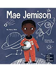 Mae Jemison: A Kid's Book About Reaching Your Dreams