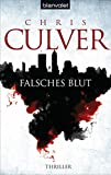 Falsches Blut: Thriller (Ash Rashid Fälle, Band 1)