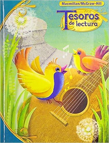 Tesoros de lectura, A Spanish Reading/Language Arts Program, Grade ...